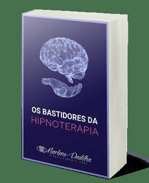 E-book - Os Bastidores da Hipnoterapia